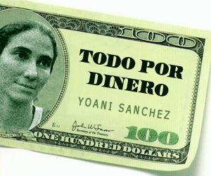 Yoani.-Todo-por-dinero